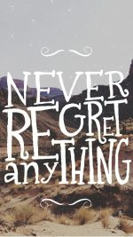Never Regret Quote