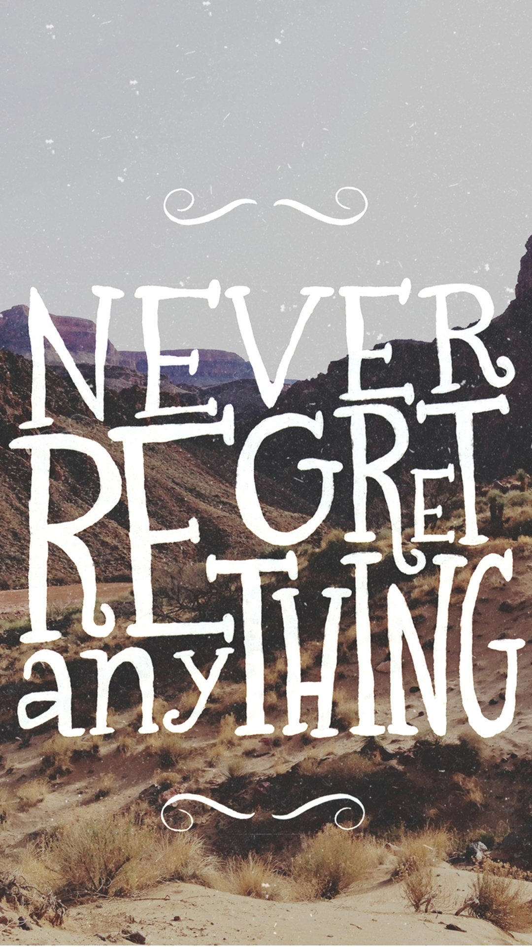 Never Regret Quote