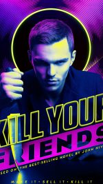 Kill Your Friends Nicolas Hoult Film Poster Art