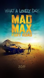 Madmax Furyroad Film Poster Art Lovely Day